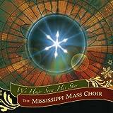 echange, troc Mississippi Mass Choir - We Have Seen His Star
