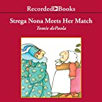 Strega Nona Meets Her Match | Tomie Depaola