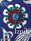 Iznik: The Artistry of Ottoman Ceramics (0500511926) by Denny, Walter B.
