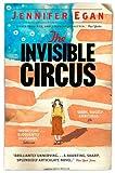 Invisible Circus (1780331223) by Egan, Jennifer