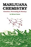 img - for Marijuana Chemistry: Genetics, Processing, Potency book / textbook / text book