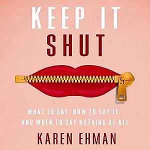 Keep It Shut Audiobook