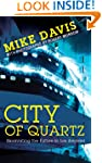 City of Quartz: Excavating the Future...