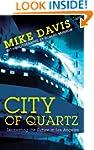 City of Quartz: Excavating the Future...