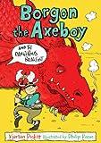 Borgon the Axeboy and the Dangerous Breakfast (Borgon the Axeboy 1)