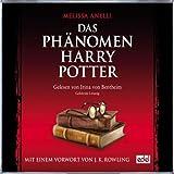 MP3-Download Vorstellung: Das Phänomen Harry Potter – Das Hörbuch zum Buch (Gekürzte Lesung)