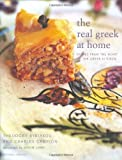 img - for The Real Greek At Home: Dishes From The Heart Of The Greek Kitchen (Mitchell Beazley Food) by Kyriakou, Theodore, Campion, Charles (2005) Hardcover book / textbook / text book