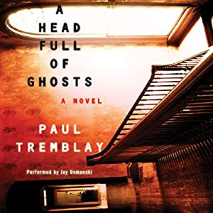 A Head Full of Ghosts Audiobook