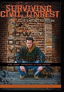 Surviving Civil Unrest