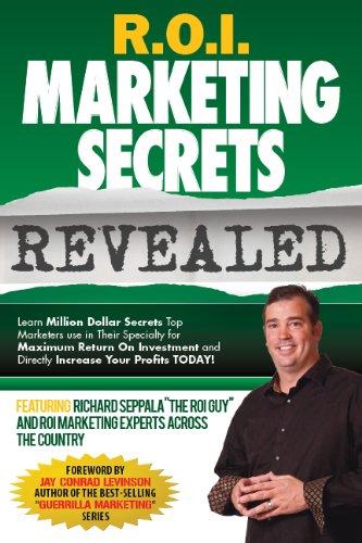 R.O.I. Marketing Secrets Revealed