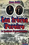 img - for Les freres Pereire: Le bonheur d'entreprendre (French Edition) book / textbook / text book