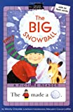 The Big Snowball (All Aboard Reading)