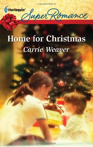 Home for Christmas, Carrie Weaver