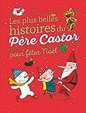 """Afficher """"Les plus belles histoires du Père Castor pour fêter Noël"""""""