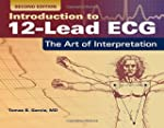 Introduction to 12 Lead ECG: The Art...