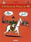 L'histoire de France en BD Livre 3, De 1789 à nos jours !