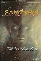 Sandman. Maître des rêves, tome 1: Préludes