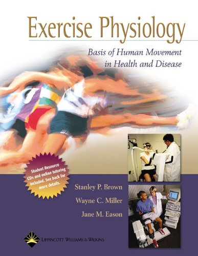 Exercise Physiology:  Basis of Human Movement in Health...