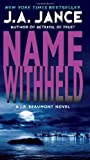 Name Withheld: A J.P. Beaumont Novel (0062086413) by Jance, J. A.