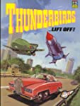 Thunderbirds Lift Off (Thunderbirds C...