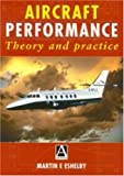 echange, troc Martin E. Eshelby - Aircraft Performance: Theory and Practice