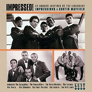 Impressed! 24 Groups Inspired By The Legendary Impressions & Curtis Mayfield