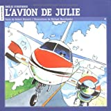 L'avion De Julie #8 (Droles D'Histoires) (French Edition)