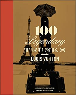 louis vuitton 100 legendary trunks the history of the travel trunk pierre leon. Black Bedroom Furniture Sets. Home Design Ideas