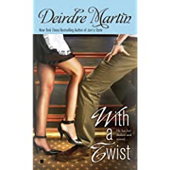 With a Twist by Deirdre Martin