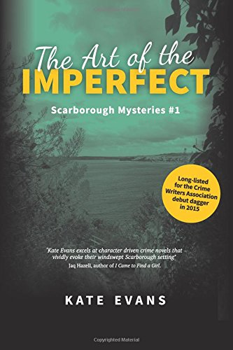 The Art of the Imperfect: a murder mystery set in Scarborough, North Yorkshire: Volume 1