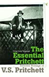 The Essential Pritchett: Selected Writings (009947459X) by Pritchett, V. S.