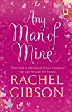 Any Man of Mine (0552164496) by Rachel Gibson