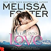Swept into Love: Love in Bloom: The Ryders | [Melissa Foster]