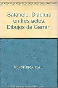. Diablura en tres actos. Dibujos de Garrán.: Amazon.com: Books