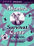 Algebra Survival Guide: A Conversational Handbook for the Thoroughly Befuddled (0965911381) by Josh Rappaport
