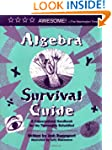 Algebra Survival Guide: A Conversatio...