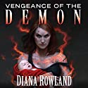 Vengeance of the Demon: Kara Gillian, Book 7 Audiobook by Diana Rowland Narrated by Liv Anderson
