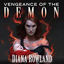 Vengeance of the Demon: Kara Gillian, Book 7 (       UNABRIDGED) by Diana Rowland Narrated by Liv Anderson