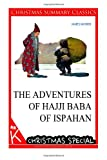 The Adventures of Hajji Baba of Ispahan [Christmas Summary Classics]