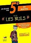 Je r�ussis ma 5e en Maths Pour Les Nuls
