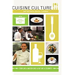 Cuisine Culture Jeff & Chris Galvin London UK