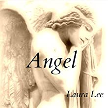 Angel (       UNABRIDGED) by Laura Lee Narrated by Shea Taylor