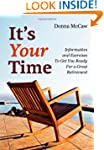 It's Your Time: Information and Exerc...