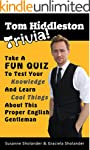 Tom Hiddleston Trivia: Take A Fun Qui...
