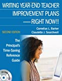 img - for Writing Year-End Teacher Improvement Plans-Right Now!!: The Principal's Time-Saving Reference Guide book / textbook / text book