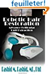 Robotic Hair Restoration: Follicular...