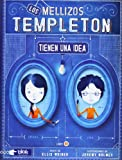 Los mellizos Templeton tienen una idea (Spanish Edition) (Templeton Twins) (8415579063) by Ellis Weiner