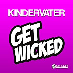 Kindervater-Get Wicked
