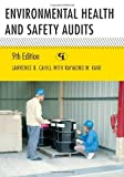 img - for Environmental Health and Safety Audits [Hardcover] [2011] (Author) Lawrence B. Cahill, Raymond W. Kane book / textbook / text book