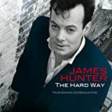 James Hunter The Hard Way (Tour Edition)